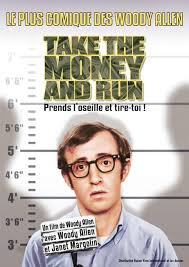 Take the money and run Woody Allen 10 famous movies