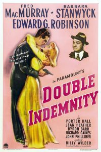 Double Idemnity - 10 famous movies of Billy Wilder